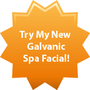 Try Our Galvanic Spa Facial!